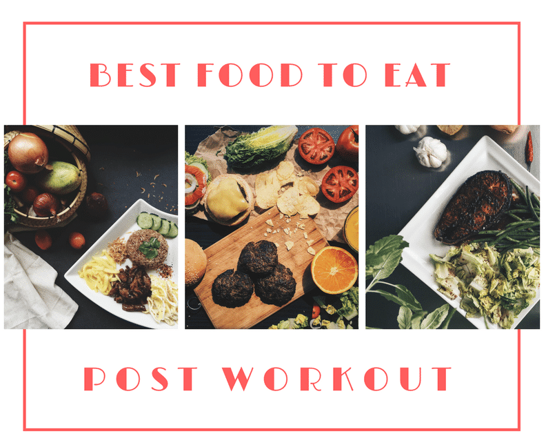 The Best Food to Eat Post Workout